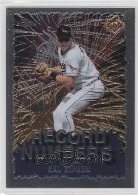 1999 Topps Chrome - Record Numbers #RN9 - Cal Ripken Jr.