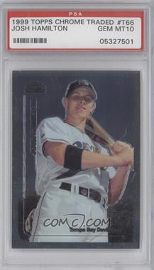 1999 Topps Chrome Traded & Rookies - Factory Set [Base] #T66 - Josh Hamilton [PSA10]