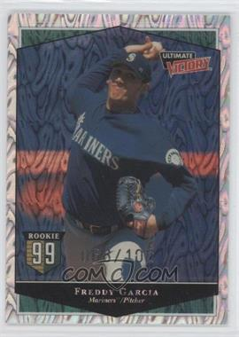 1999 Ultimate Victory - [Base] - Ultimate Collection #150 - Freddy Garcia /100
