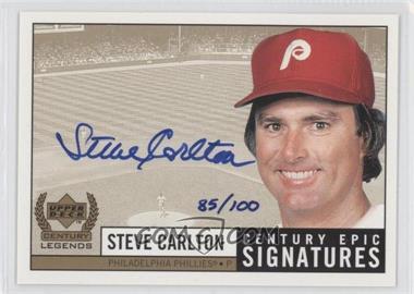1999 Upper Deck Century Legends - Epic Signatures - Century #SC - Steve Carlton /100