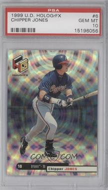 1999 Upper Deck HoloGrFX - [Base] #6 - Chipper Jones [PSA 10]