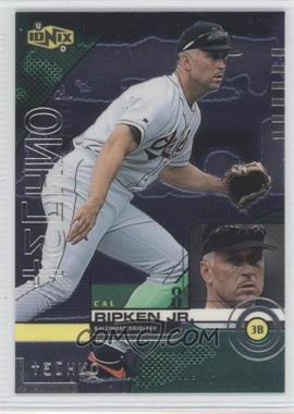 1999 Upper Deck Ionix - [Base] #66 - Cal Ripken Jr.