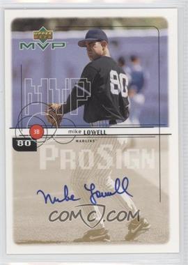 1999 Upper Deck MVP - ProSign #MLO - Mike Lowell