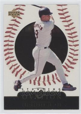 1999 Upper Deck Ovation - [Base] - Standing Ovation #18 - Cal Ripken Jr. /500