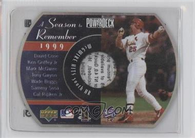 1999 Upper Deck Powerdeck - A Season to Remember #NoN - Mark McGwire