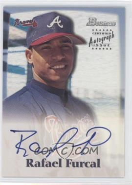 2000 Bowman - Autographs #RF - Rafael Furcal