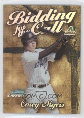 2000 Bowman Chrome - Bidding for the Call - Refractor #BC12 - Corey Myers