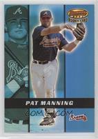 Pat Manning /2999