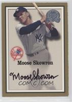 Moose Skowron [Noted]