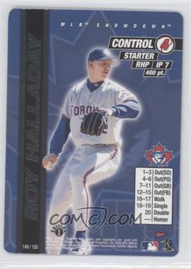 2000 MLB Showdown Pennant Run - [Base] - Edition 1 #149 - Roy Halladay
