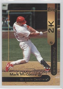 2000 Opening Day 2K - [Base] #OD1 - Mark McGwire