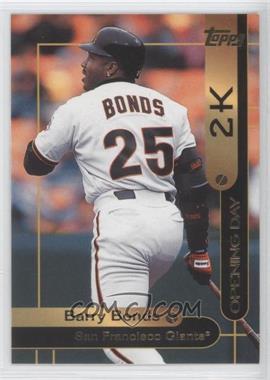 2000 Opening Day 2K - [Base] #OD2 - Barry Bonds