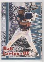 Matt Lawton #/99