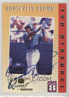 2000 Royal Rookies - Elite 8 - Promo Autographs [Autographed] #1 - Roosevelt Brown /2000