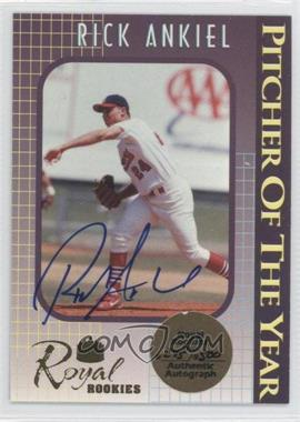 2000 Royal Rookies - Pitcher of the Year - Autographs [Autographed] #3 - Rick Ankiel /500