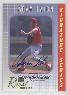2000 Royal Rookies - Signature Series - Autographs [Autographed] #24 - Adam Eaton /4950