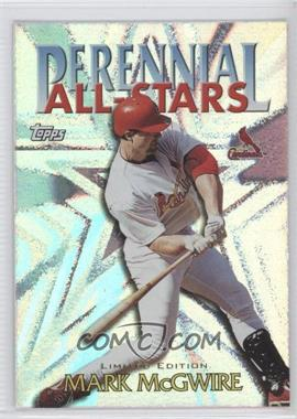 2000 Topps - Perennial All-Stars - Limited Edition #PA10 - Mark McGwire