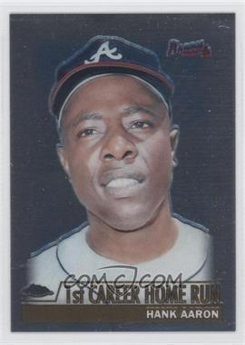 2000 Topps Chrome - [Base] #237.1 - Hank Aaron (1st Career Home Run)