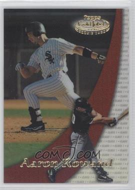 2000 Topps Gold Label - [Base] - Class 1 #98 - Aaron Rowand