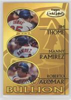 Jim Thome, Manny Ramirez, Roberto Alomar