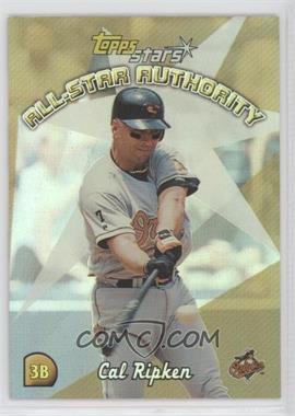 2000 Topps Stars - All-Star Authority #AS4 - Cal Ripken Jr.
