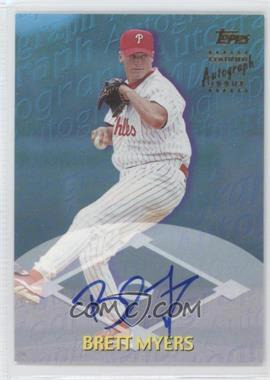 2000 Topps Traded - Autographs #TTA25 - Brett Myers