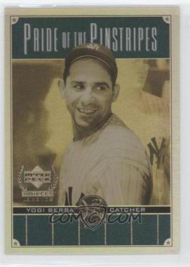 2000 Upper Deck Yankee Legends - Pride of the Pinstripes #PP6 - Yogi Berra