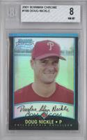 Rookie Refractors - Doug Nickle [BGS 8]