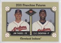 Franchise Futures - Jim Thome, C.C. Sabathia