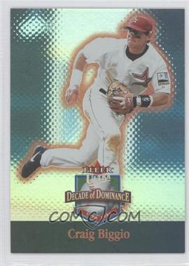 2001 Fleer Ultra - Decade of Dominance - Platinum Medalion #12DD - Craig Biggio /10