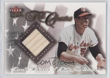2001 Fleer Ultra - Fall Classics Memorabilia #BRRO - Bat - Brooks Robinson