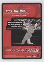 Offense - Pull the Ball