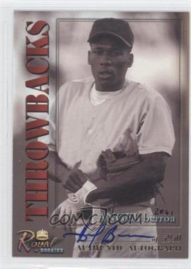 2001 Royal Rookies Throwbacks - [Base] - Autographs [Autographed] #21 - Angel Berroa /5950