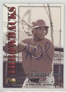 2001 Royal Rookies Throwbacks - [Base] - Autographs [Autographed] #8 - Marlon Byrd /5950