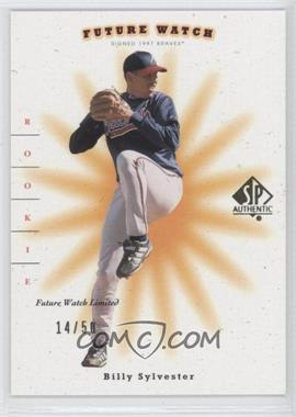 2001 SP Authentic - [Base] - SP Limited #109 - Future Watch - Billy Sylvester /50