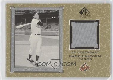 2001 SP Legendary Cuts - Legendary Game Uniform #J-BRO - Brooks Robinson