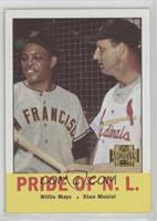 Willie Mays, Stan Musial