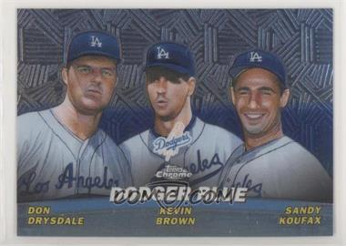 2001 Topps Chrome - Combos #TC11 - Don Drysdale, Kevin Brown, Sandy Koufax