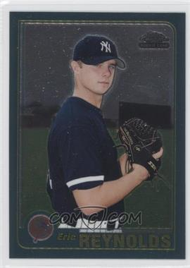 2001 Topps Traded & Rookies - [Base] - Chrome #T243 - Eric Reynolds