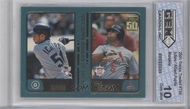 2001 Topps Traded & Rookies - [Base] #T99 - Ichiro Suzuki, Albert Pujols [ENCASED]