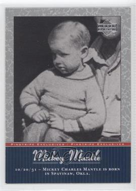 2001 Upper Deck - Pinstripe Exclusives Mickey Mantle #MM1 - Mickey Mantle