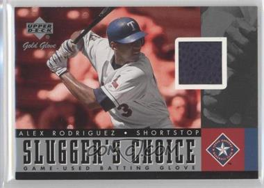 2001 Upper Deck Gold Glove - Slugger's Choice #SC-ARR - Alex Rodriguez