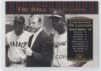Willie Mays, Mickey Mantle, Hank Aaron