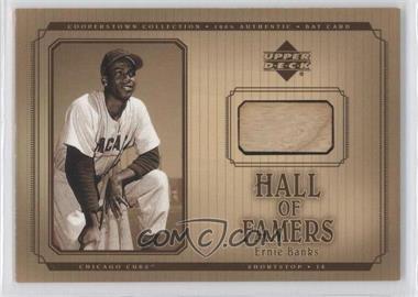 2001 Upper Deck Hall of Famers - Bat #B-EB - Ernie Banks