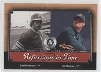Catfish Hunter, Tim Hudson