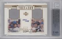 Mike Piazza /25 [BGS9]