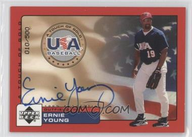 2001 Upper Deck Rookie Update - USA A Touch of Gold Autographs - [Autographed] #EY - Ernie Young /500