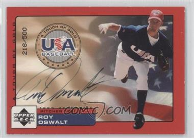 2001 Upper Deck Rookie Update - USA A Touch of Gold Autographs - [Autographed] #RO - Roy Oswalt /500