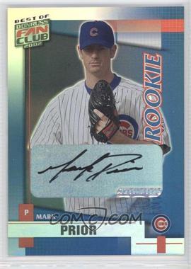 2002 Donruss Best of Fan Club - [Base] - Rookie Autographs [Autographed] #210 - Mark Prior /1350