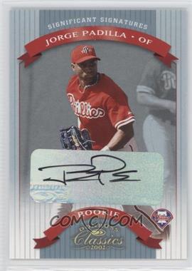 2002 Donruss Classics - Significant Signatures #104 - Jorge Padilla /500